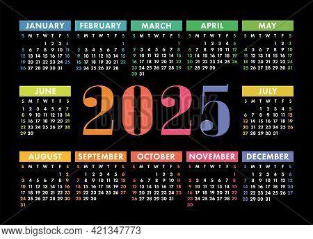 Calendar 2025 Year. English Colorful Vector Horizontal Wall Or Pocket Calender Template. Design. New