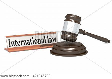 Wooden Judge Gavel And International Law Banner, 3d Rendering