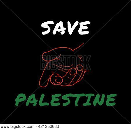 Illustration Text Save Palestine With Helping Hand Icon On Black Background.