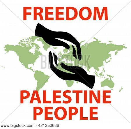 Illustration Text Freedom Palestine People On Blur World Icon With Black Hand Helping Icon On White