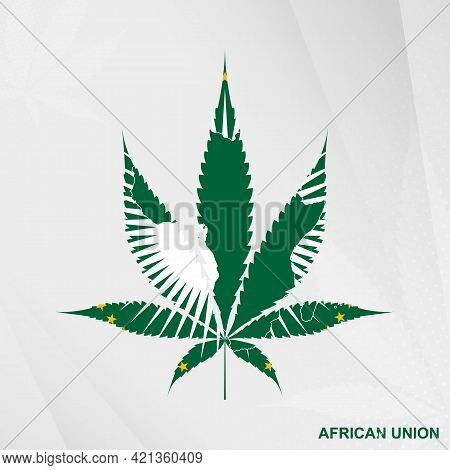 Flag Of African Union In Marijuana Leaf Shape. The Concept Of Legalization Cannabis In African Union