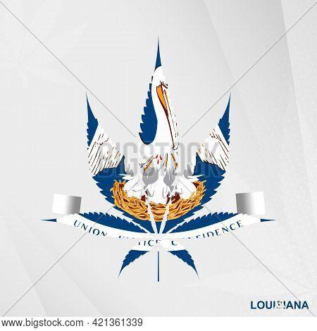Flag Of Louisiana In Marijuana Leaf Shape. The Concept Of Legalization Cannabis In Louisiana. Medica