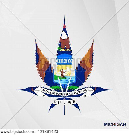 Flag Of Michigan In Marijuana Leaf Shape. The Concept Of Legalization Cannabis In Michigan. Medical