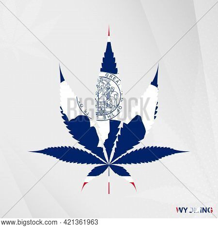 Flag Of Wyoming In Marijuana Leaf Shape. The Concept Of Legalization Cannabis In Wyoming. Medical Ca