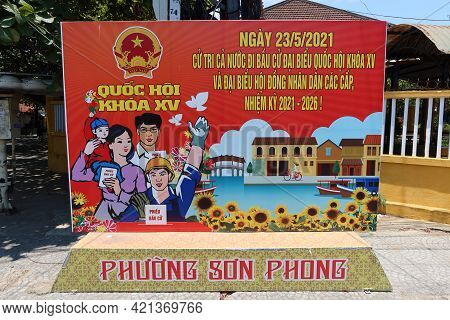 Hoi An, Vietnam, May 23, 2021: Poster Announcing The Xv Parliamentary Elections In Hoi An, Vietnam