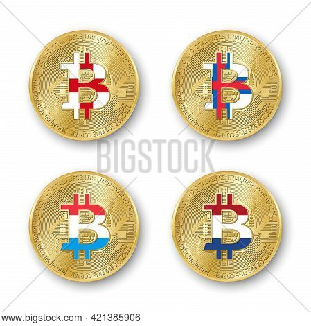 Four Golden Bitcoin Coins With Flags Of England, Faroe Islands, Luxembourg A Holland. Vector Cryptoc