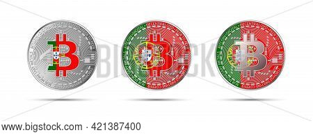 Three Bitcoin Crypto Coins With The Flag Of Portugal. Money Of The Future. Modern Cryptocurrency Vec
