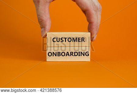 Customer Onboarding Success Symbol. Wooden Blocks With Words 'customer Onboarding' On Beautiful Oran