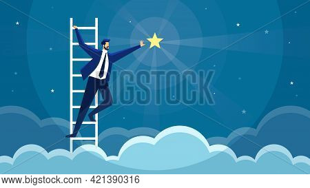 Businessman Reaching Star. Man Climbing Ladder And Catching Star. Business Opportunity, Goal Achieve