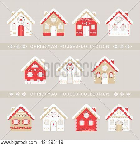 Christmas Houses Collection. Set Of Rustic Winter Houses. Vector Illustration Holidays Elements. Goo