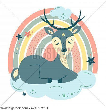 Nursery Vector Illustration In Cartoon Style. Cute Deer Sleeping On Cloud, Rainbow And Stars. For Ba