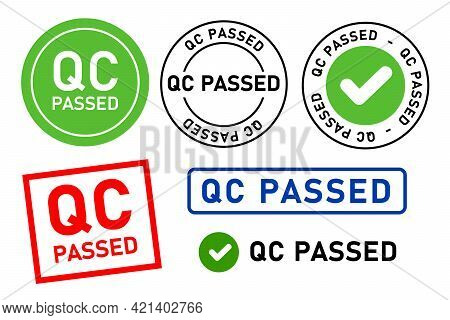 Qc Passed Pass Quality Control Label Tag Seal Control Sticker Template Design