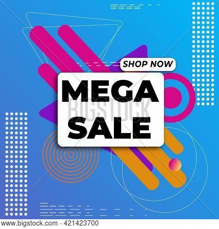 Mega Sale. Sale Banner With Text Mega Sale For Emotion, Motivation, Time Limited Offer. Modern Memph