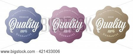 Super Quality Product Sticker Label Set. Warranty Stamp, Guarantee Seal For Goods Or Service Certifi