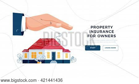 Property Insurance For Owner Landing Page Template. Male Hand Is Covering House From Any Risk. Prope