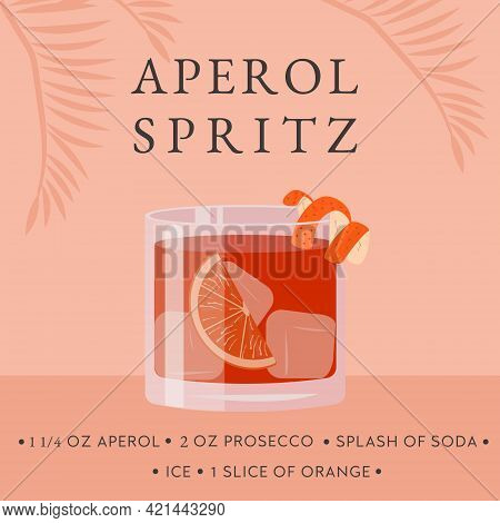 Aperol Spritz Cocktail Recipe. Classical Summer Alcoholic Beverage In Glass With Ice And Orange Slic