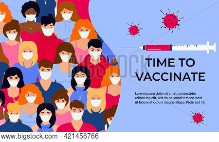 Vaccination Banner. Time To Vaccinate. Syringe With Vaccine For Coronavirus Covid-19. Immunization C