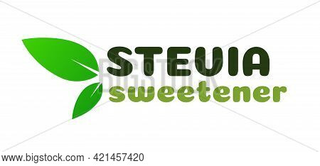 Vector Stevia Leaves Symbol Isolated On White Background. Natural Organic Stevia Sweetener Substitut