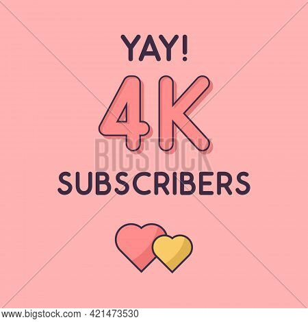 Yay 4k Subscribers Celebration, Greeting Card For 4000 Social Subscribers.