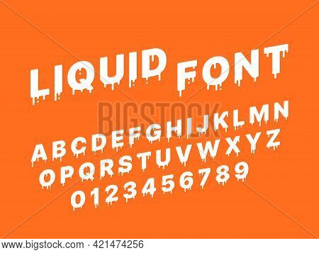 Liquid Melting Font. Flowing Down Diagonal White Alphabet, Milky Letters And Numbers, Splashes And D
