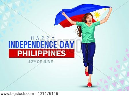 Happy Independence Day 12 Th June Happy Independence Day Of Philippines , Girl Running With Philippi