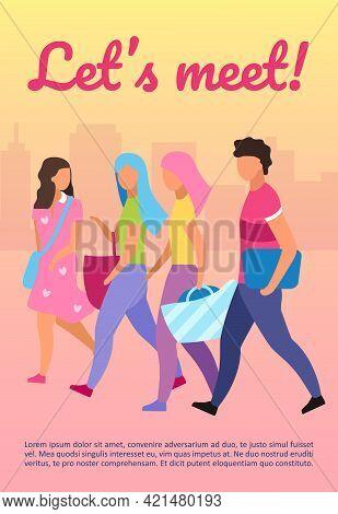Friends Spending Time Together Brochure Template. Let Meet Lettering. Flyer, Booklet, Leaflet Concep