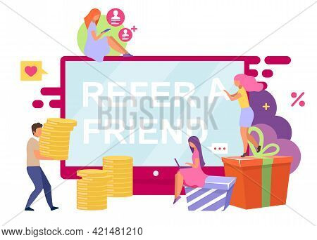Referred Customers Flat Vector Illustration. Refer A Friend Cartoon Concept Isolated On White Backgr