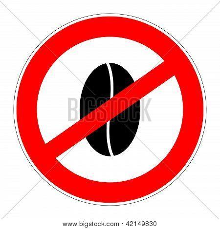 Prohibition Sign No Caffeine