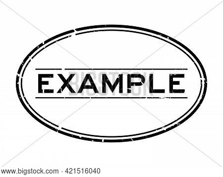 Grunge Black Example Word Oval Rubber Seal Stamp On White Background