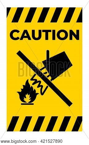 Water To Extinguish The Fire On Yellow Sign