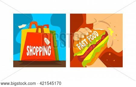 Bad Habits And Addiction Set, Shopping And Fast Food Dependence Cartoon Vector Illustration