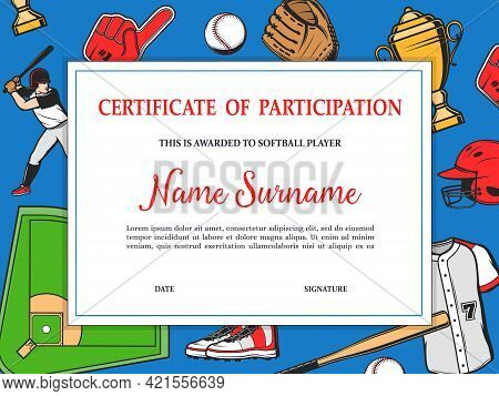 Certificate Or Diploma Of Participation To Softball Player. Baseball Tournament Team Player Achievem