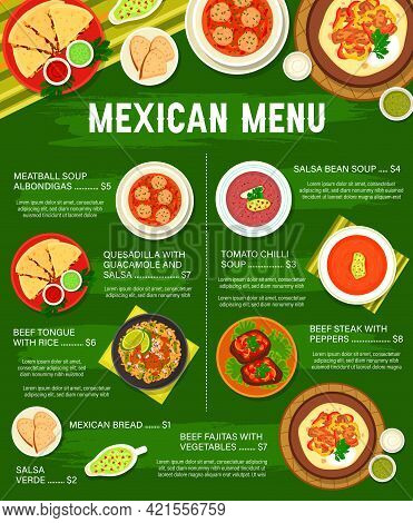 Mexican Cuisine Food Dishes Menu Template. Albondigas Meatball, Salsa Bean And Tomato Chili Soup, Qu