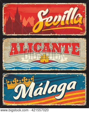 Spain Sevilla, Malaga And Alicante Metal Plates And Rusty Tin Signs, Vector. Spain Welcome Road Sign