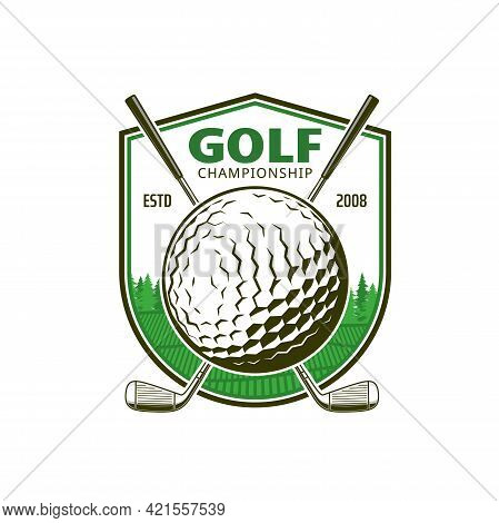Golf Sport Icon With Crossed Clubs. Vector Emblem With Sticks, Ball, Shield And Green Field. Sport E