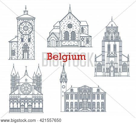 Belgium Architecture Landmarks And Buildings, Vector Ancient City Churches And Cathedrals. Belgium Z