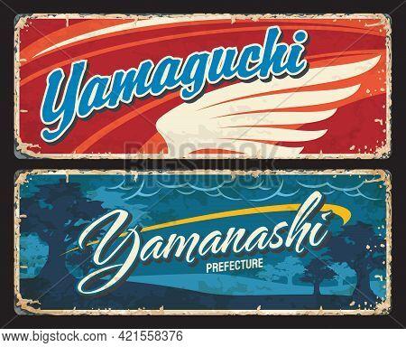 Yamaguchi And Yamanashi Vector Plates, Japan Prefectures Tin Signs. Japanese Region Grunge Plates Wi