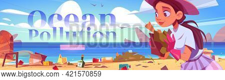 Ocean Pollution Cartoon Web Banner, Woman Clean Up Beach. Girl At Sea Shore Polluted With Plastic Ga