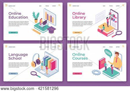 Online Education Landing Pages. Isometric Distance Learning, Home Study, Web Library, Language Schoo