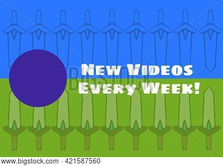 Composition of new videos every week text with blue dot on green and blue background. invitation and online services concept digitally generated image.