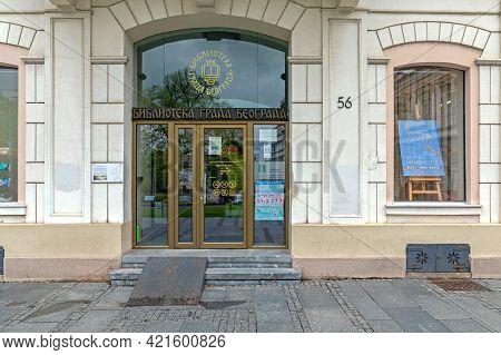 Belgrade, Serbia - April 18, 2021: Entrance To Public City Library At Kneza Mihaila Street In Belgra