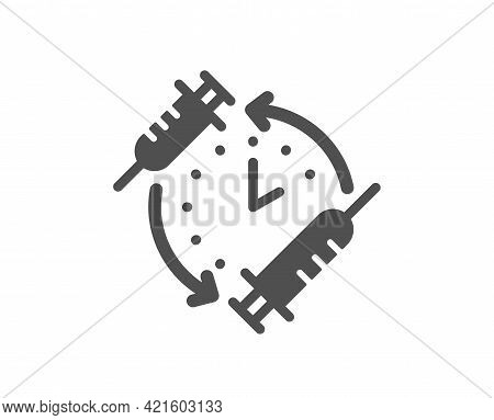 Vaccination Schedule Simple Icon. Vaccine Syringe Sign. Second Injection Time Symbol. Classic Flat S
