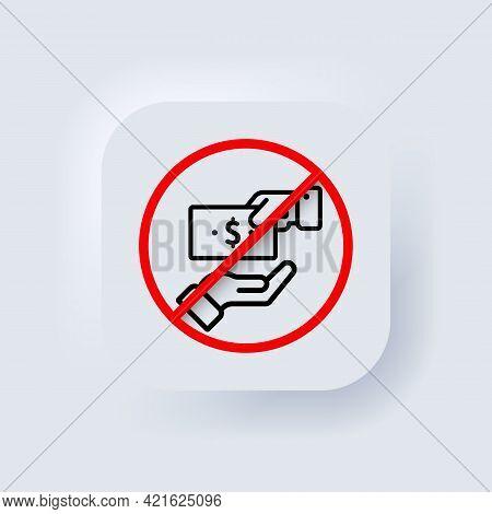 No Corruption Icon. Vector. Stop Corruption. Corruption In Prohibition Sign. International Anti Corr