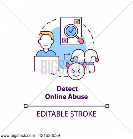 Detecting Online Abuse Concept Icon. Cyberbullying Prevention Step Idea Thin Line Illustration. Disc