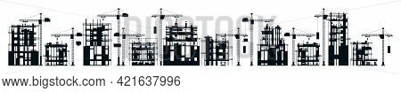Collection Of Buildings Under Construction. Set Of Black And White Construction Sites. Unfinished Bu
