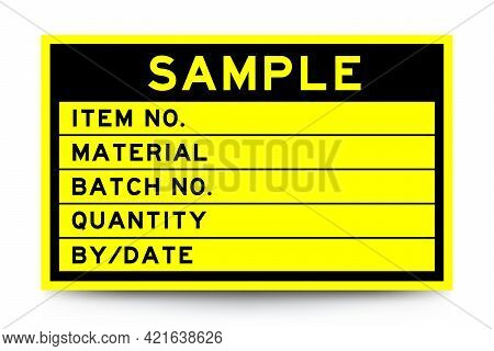 Square Yellow Color Label Banner With Headline In Word Sample And Detail On White Background For Ind