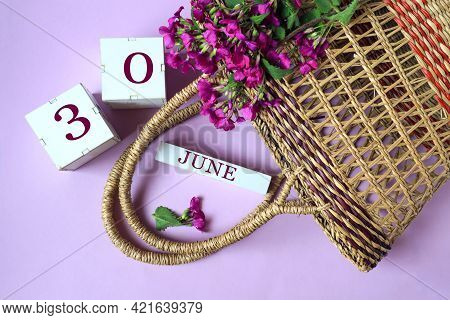 Calendar For June 30: Cubes With The Number 30 , The Name Of The Month Of June In English, A Wicker