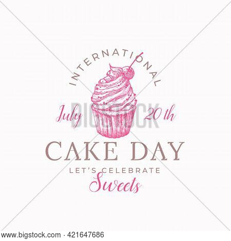 International Cake Day Celebration Confectionary Abstract Sign, Symbol Or Label Template. Hand Drawn
