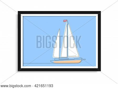 Sailing Yacht.leisure And Sea Travel.continuous Line Drawing Of Sailing Boat .picture Framed.vector