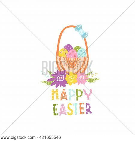 A Basket Of Eggs For A Happy Easter. Vector Isolated Illustration With An Easter Card. Basket With E